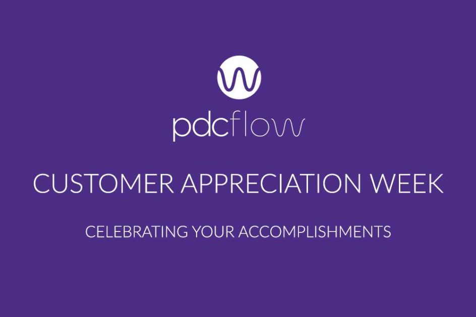 PDCflow Customer Appreciation Week