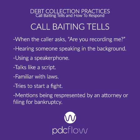 Debt Collection Practices: Call Baiting Tells and How to Respond