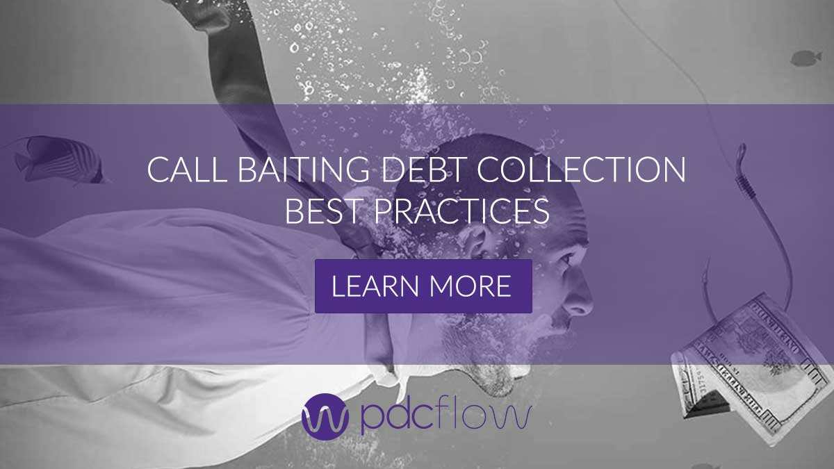 Call Baiting Debt Collection Best Practices