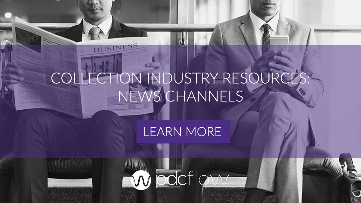 Collection Industry Resources News Channels