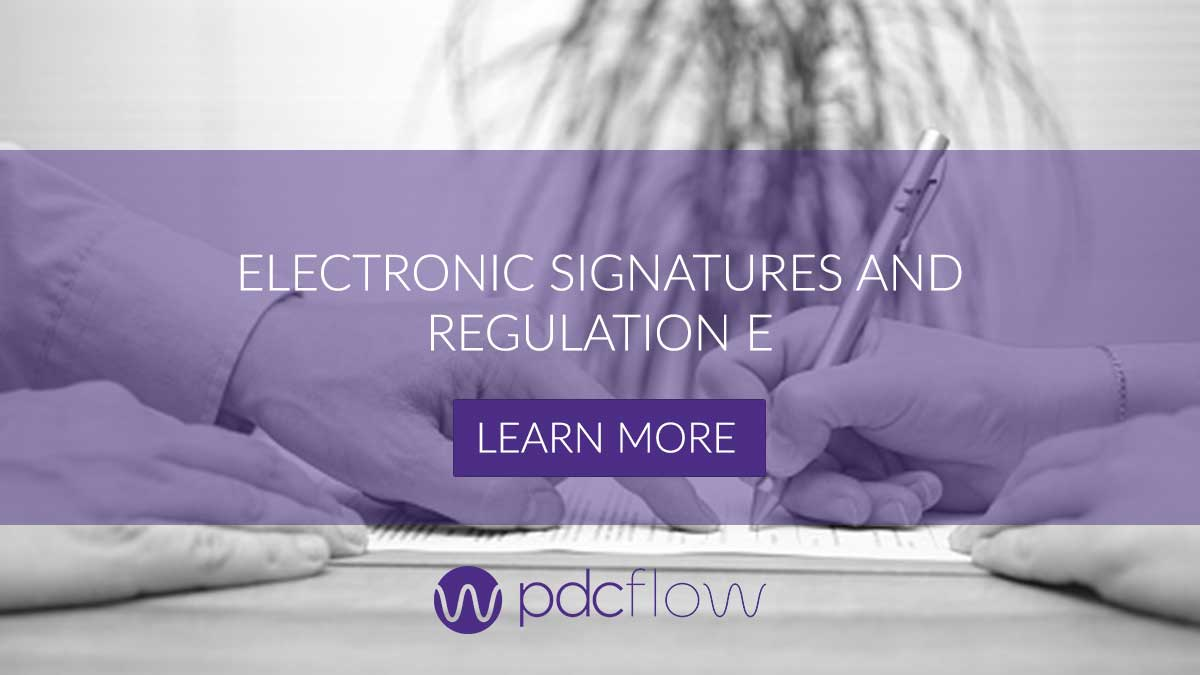Electronic Signatures and Regulation E