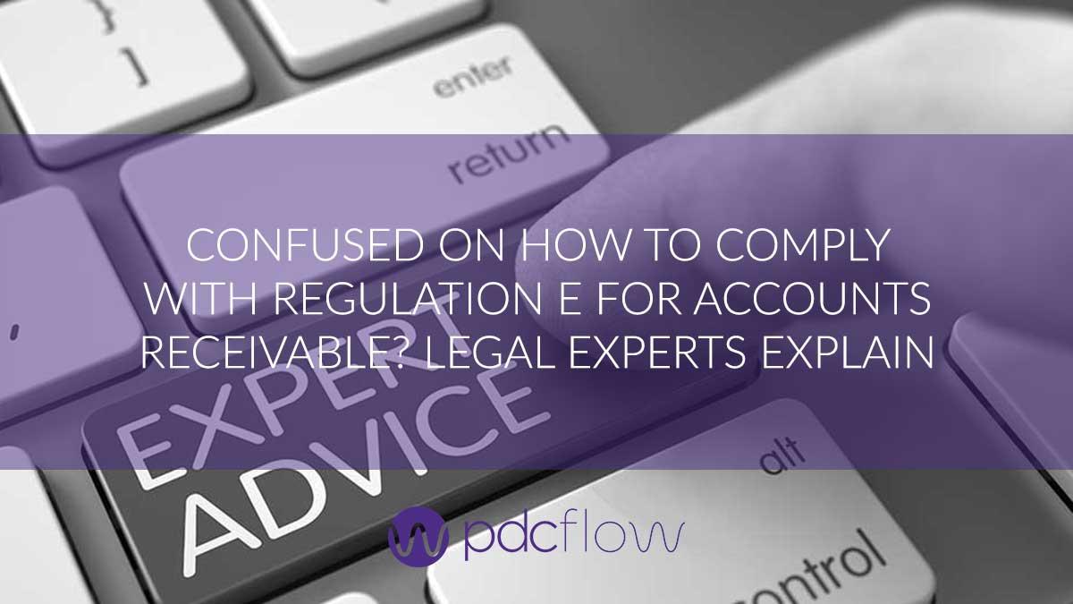 Regulation E Legal Experts Explain