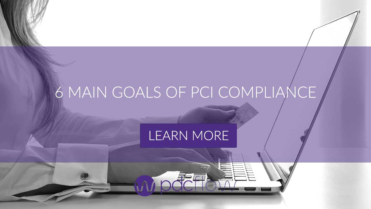 Six Main Goals of PCI Compliance