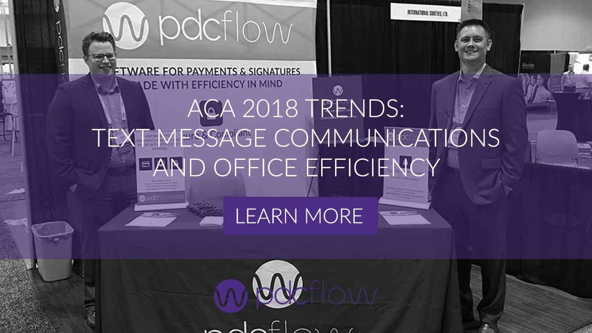 ACA 2018 Trends: Text Message Communications and Office Efficiency