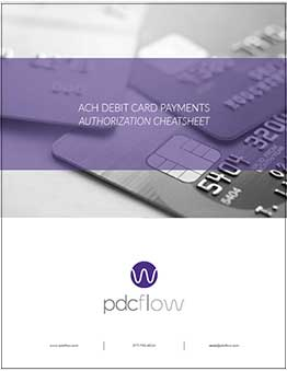 ACH and Debit Card Payments Authorization Cheat Sheet