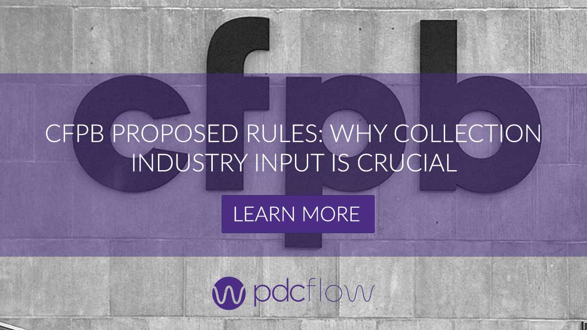 CFPB Proposed Rules: Why Collection Industry Input is Crucial