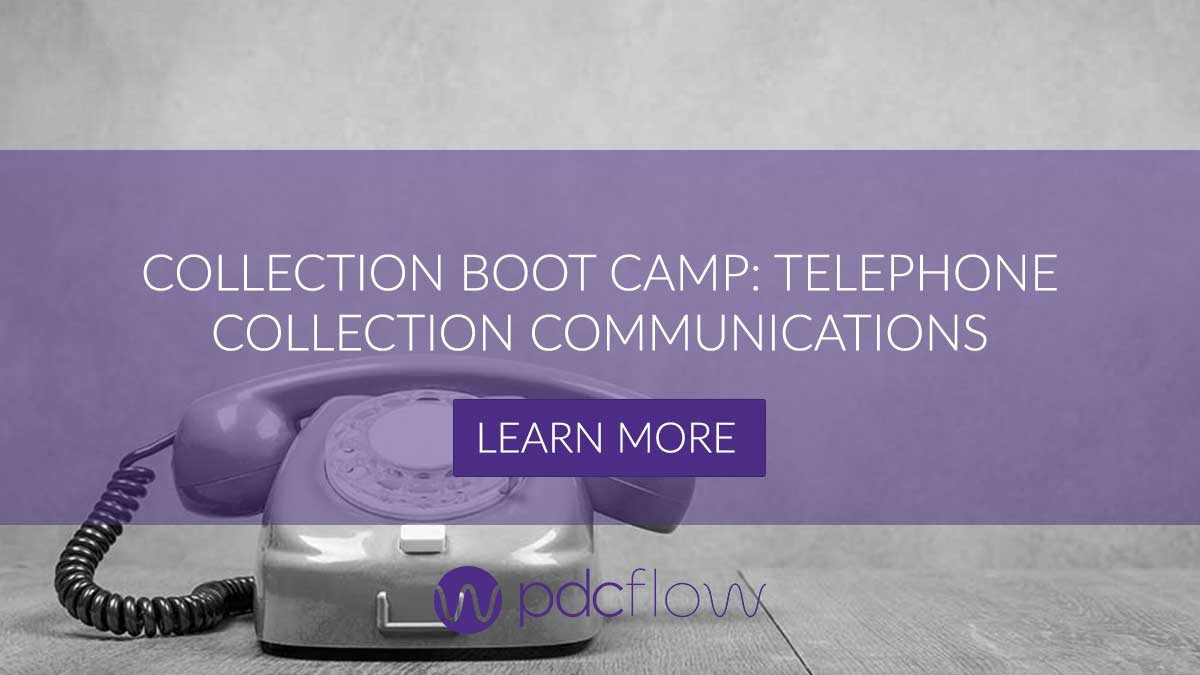 Collection Boot Camp: Telephone Collection Communications
