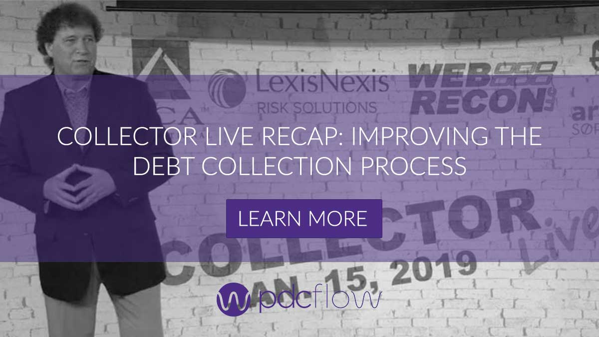 CollectorLive Recap: Improving the Debt Collection Process