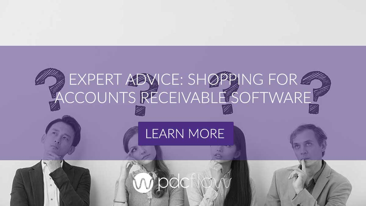 Expert Advice: Shopping for Accounts Receivable Software