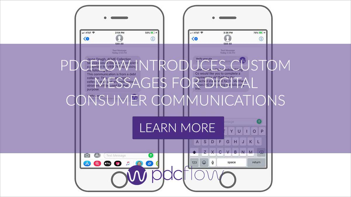 PDCflow Introduces Custom Messages for Digital Consumer Communications