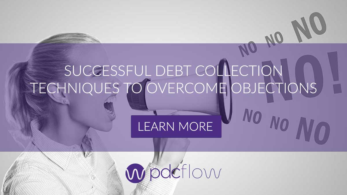 Successful Debt Collection Techniques to Overcome Objections