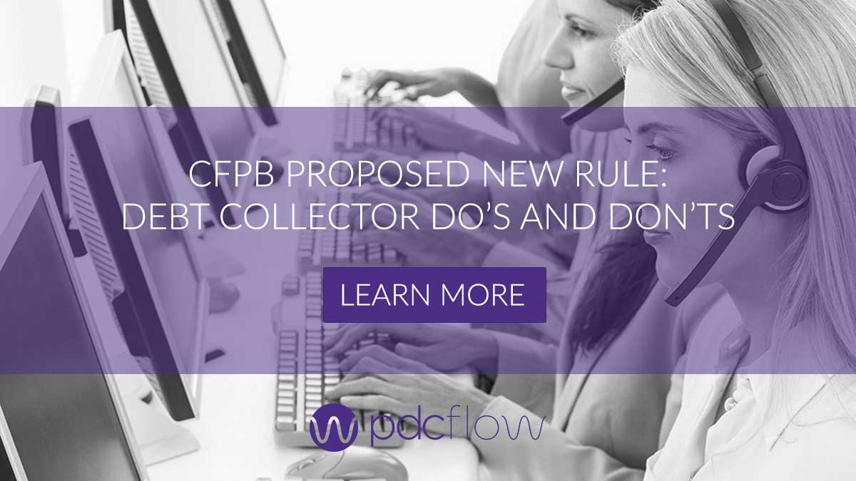 CFPB Proposed New Rule: Debt Collector Do's and Don'ts