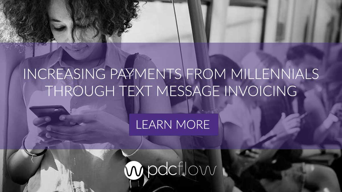 Increasing Payments From Millennials Through Text Message Invoicing