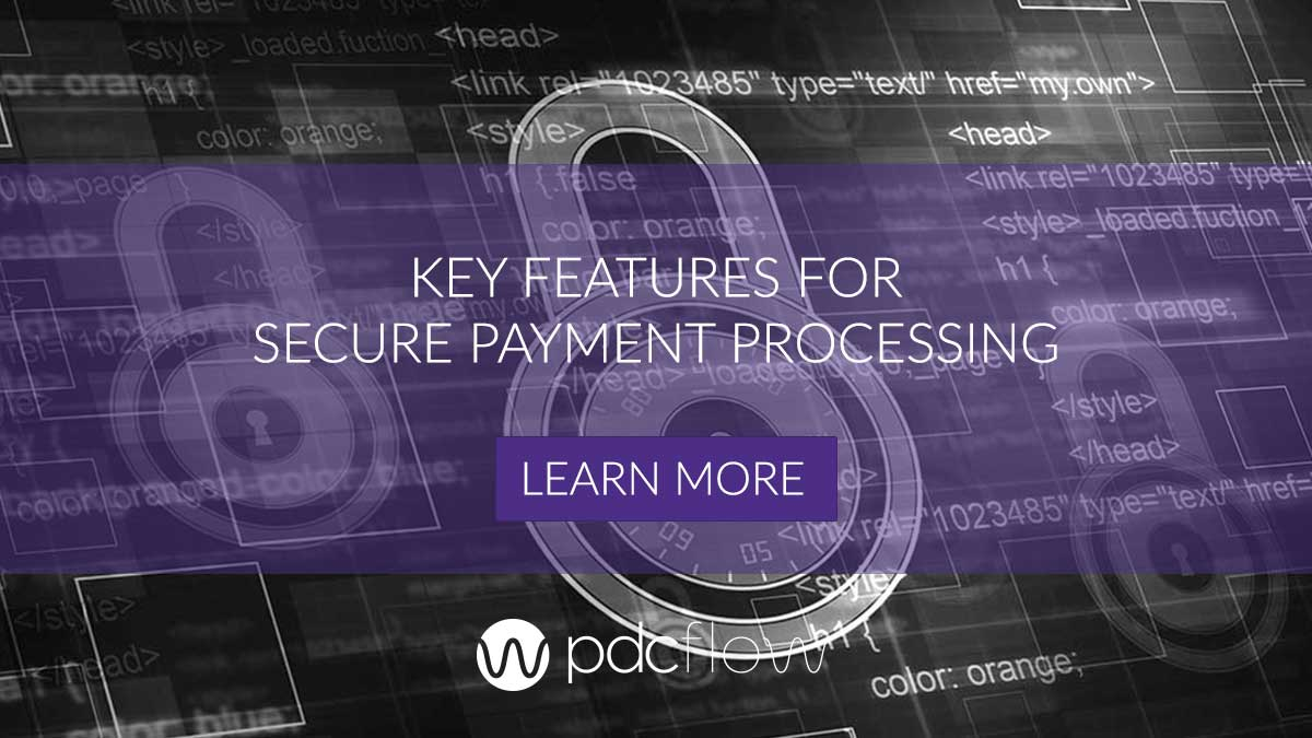 Key Features for Secure Payment Processing