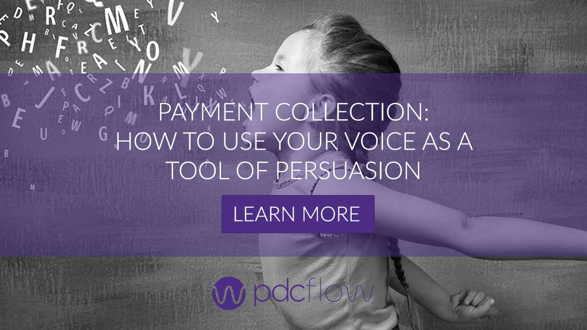 Payment Collection: How To Use Your Voice as a Tool of Persuasion
