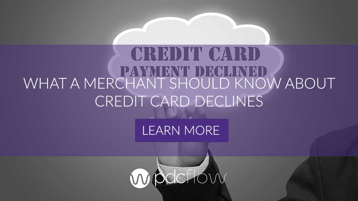 What A Merchant Should Know About Credit Card Declines