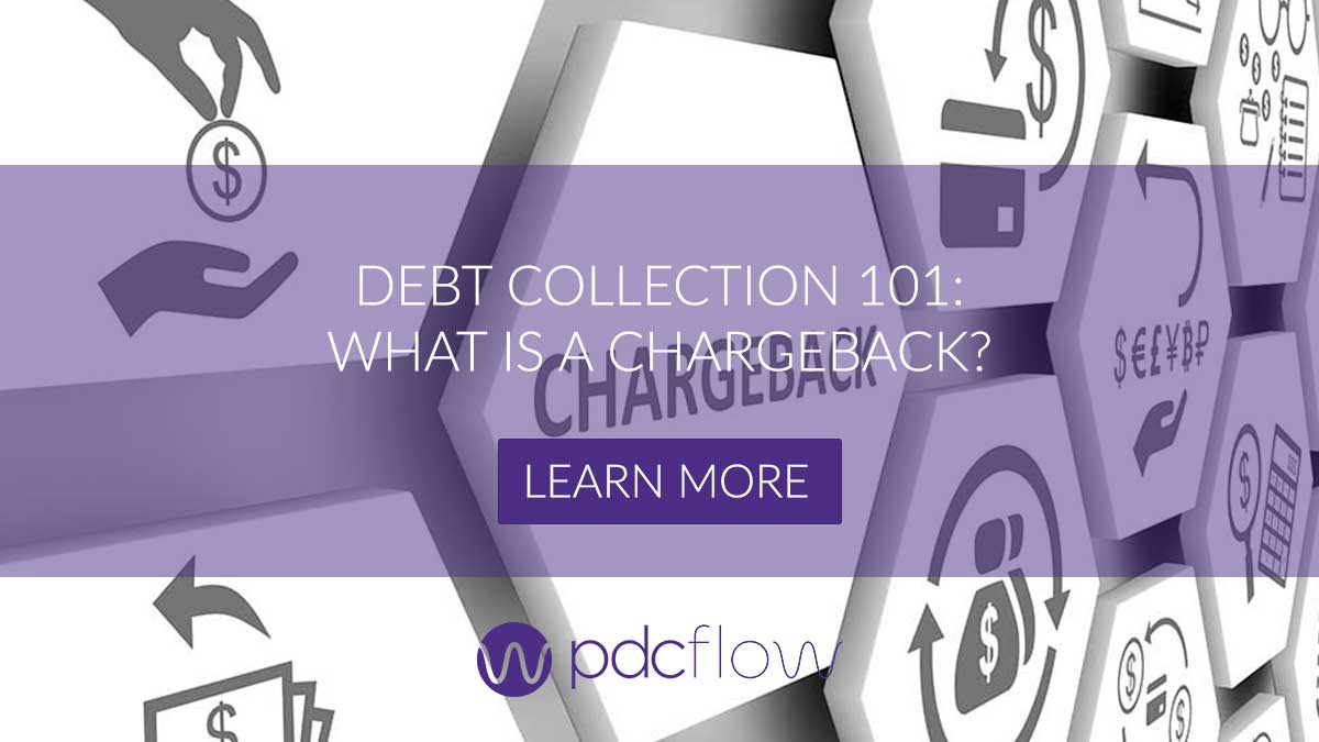 Debt Collection 101: What is a Chargeback?