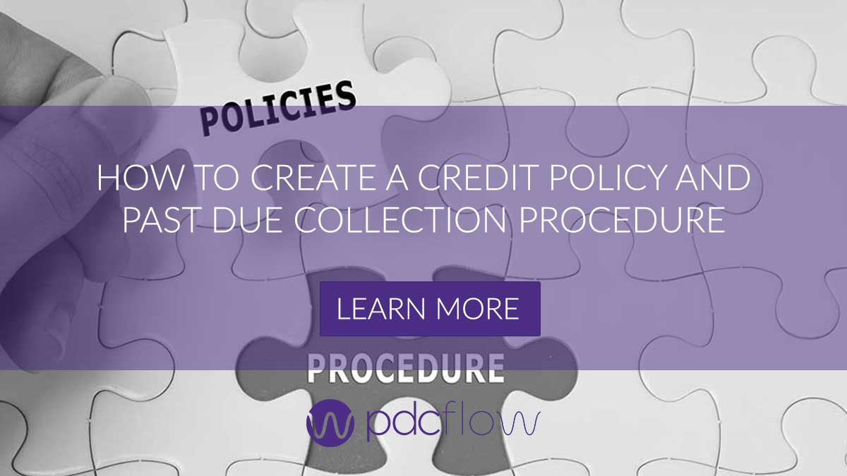 How To Create a Credit Policy and Past Due Collection Procedure