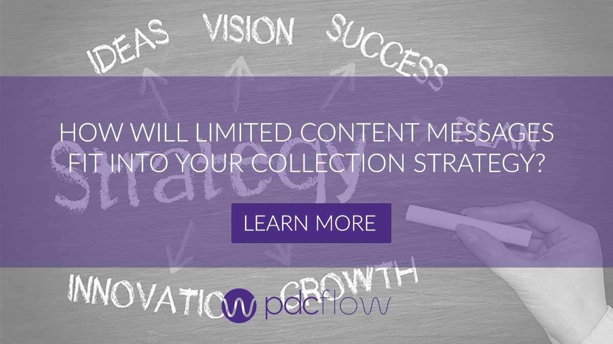 How Will Limited Content Messages Fit Into Your Collection Strategy?