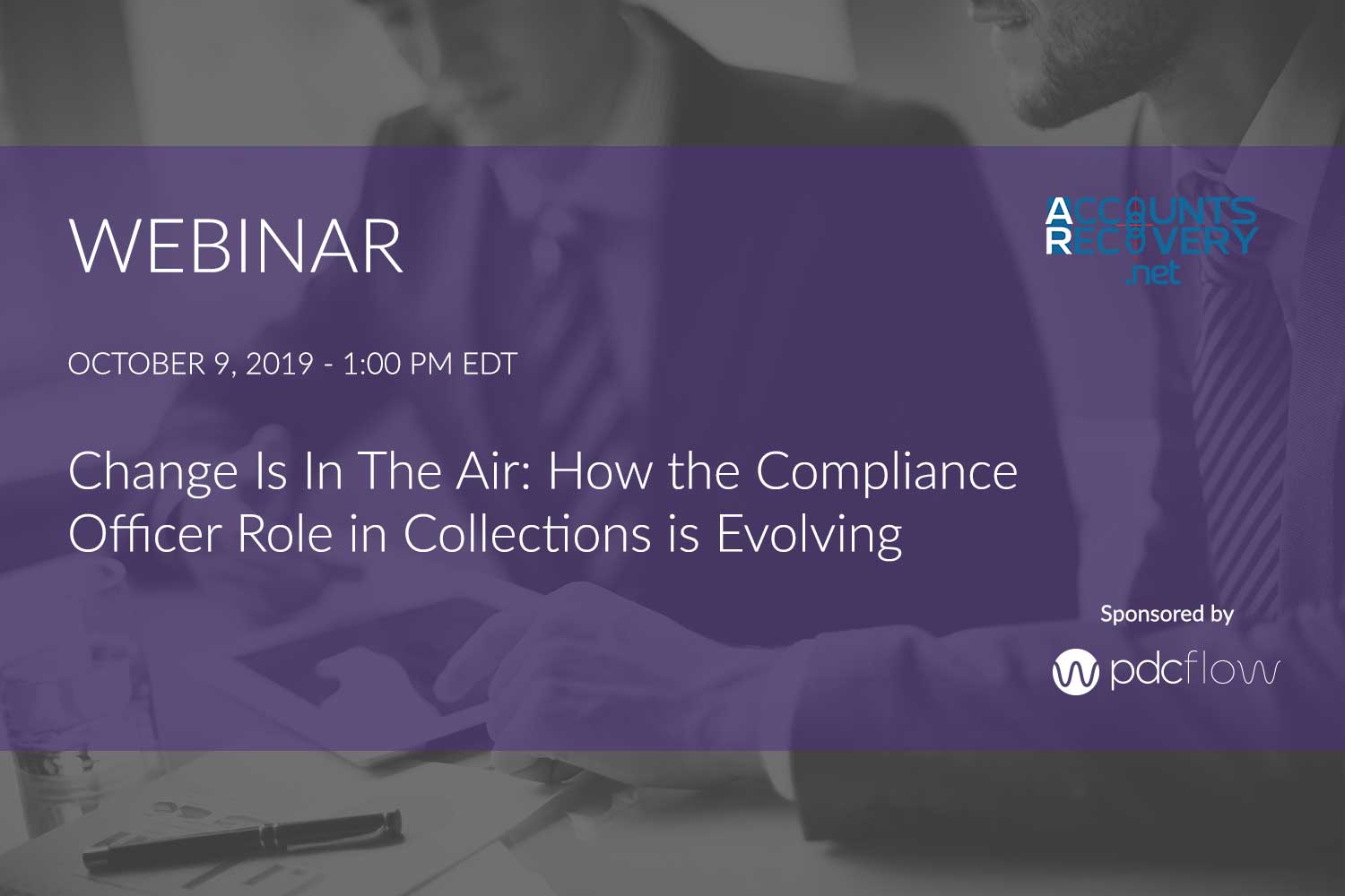 CHANGE IS IN THE AIR: HOW THE COMPLIANCE OFFICER ROLE IN COLLECTIONS IS EVOLVING