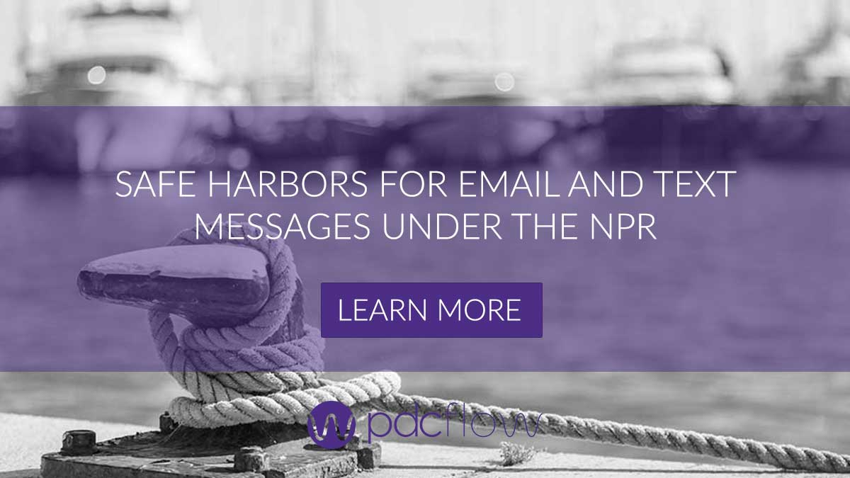 Safe Harbors for Email and Text Messages Under the NPR