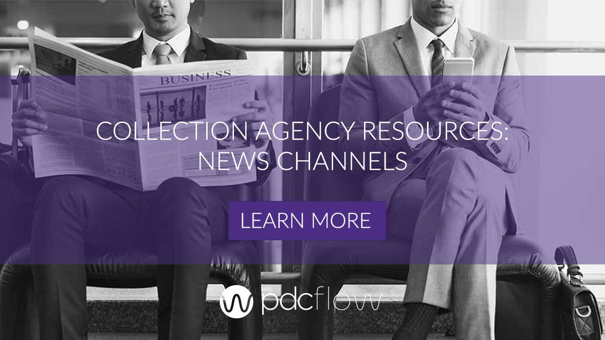 Collection Agency Resources News Channels