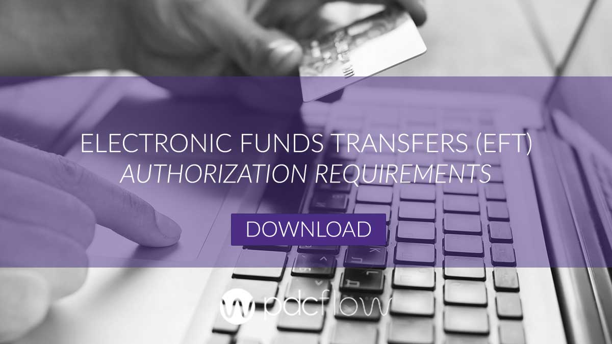 Electronic Funds Transfers (EFT) Authorization Requirements