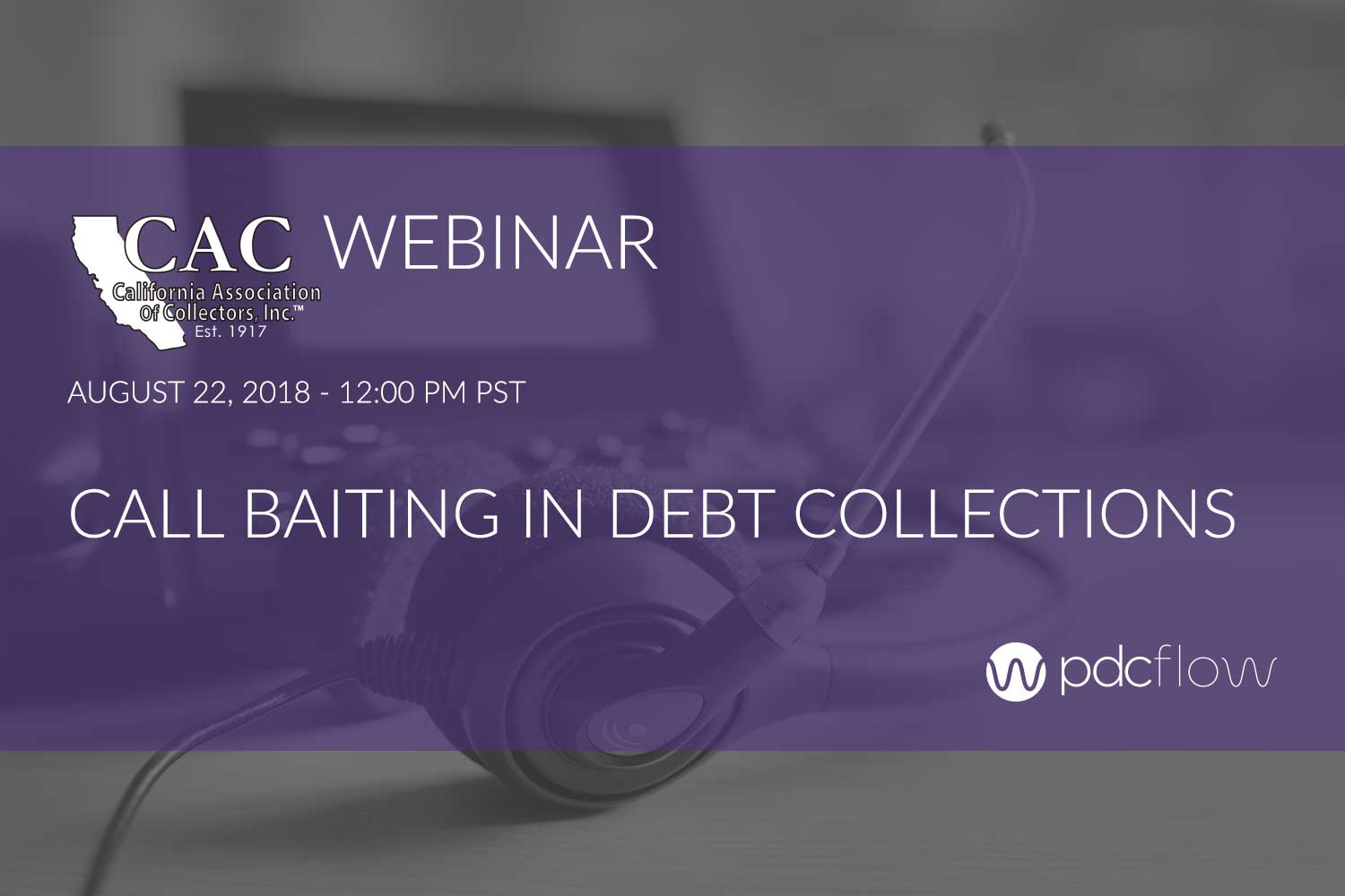 Call Baiting in Debt Collections Webinar