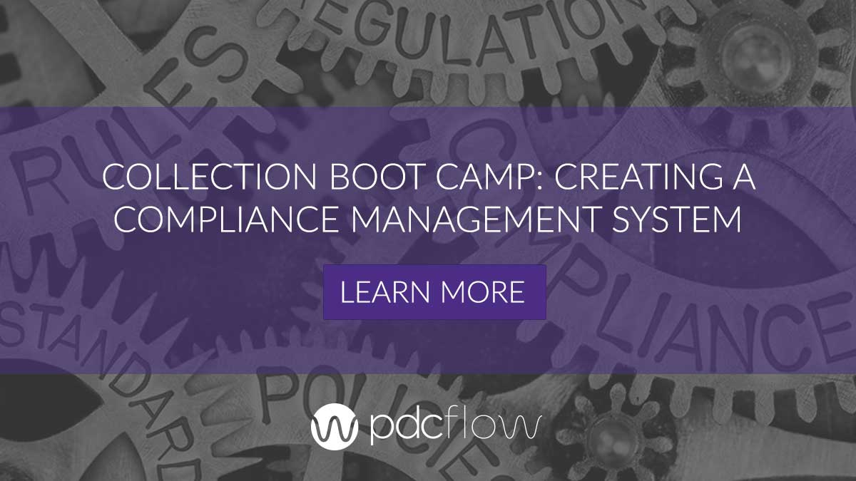 Collection Boot Camp: Creating A Compliance Management System
