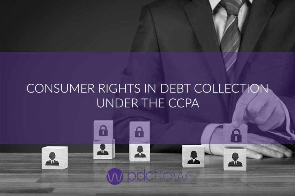 Consumer Rights in Debt Collections Under the CCPA