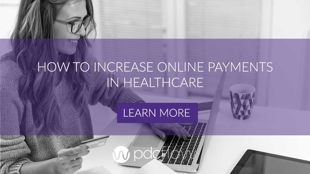 How to Increase Online Payments in Healthcare