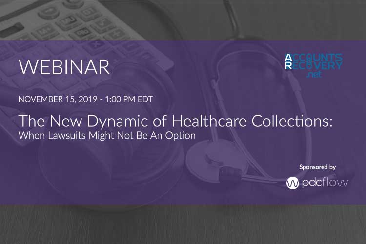 The New Dynamic of Healthcare Collections Webinar