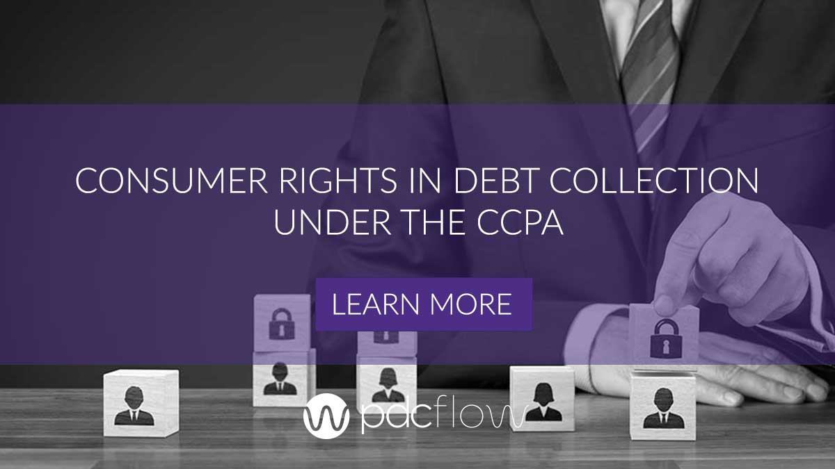 Consumer Rights in Debt Collection Under the CCPA