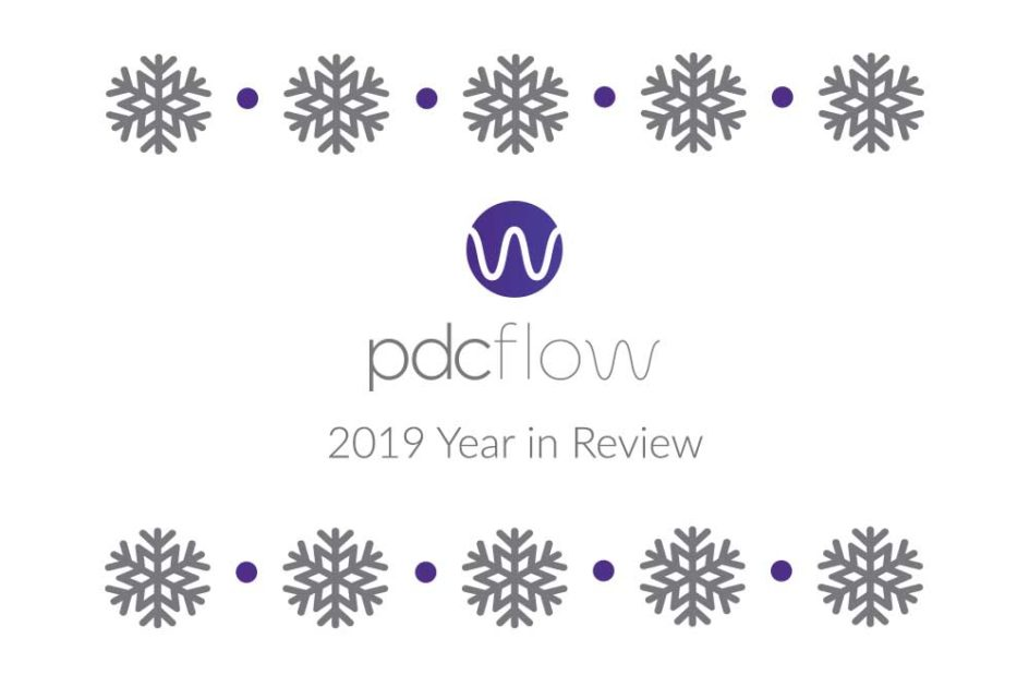 PDCflow 2019 Year in Review
