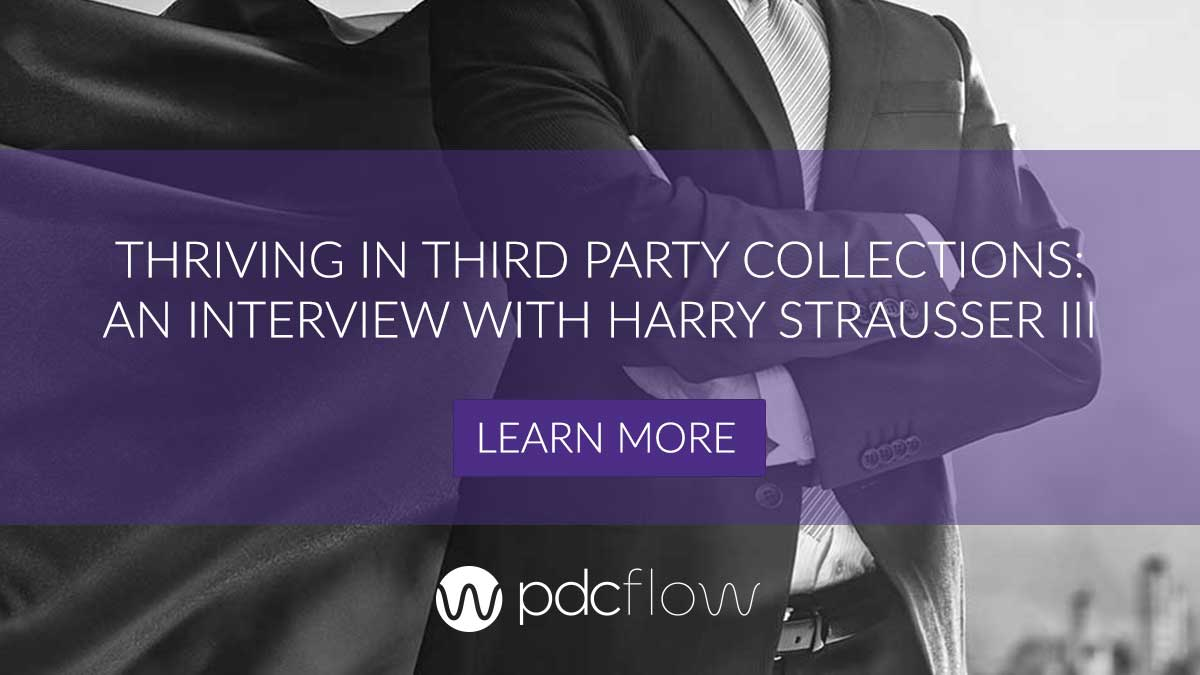 Thriving in Third Party Collections: An Interview with Harry Strausser III