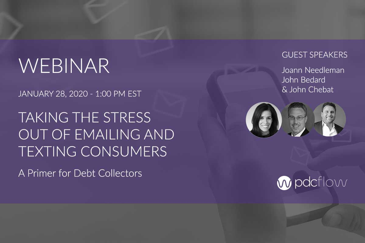Taking the Stress Out of Emailing and Texting Consumers: A Primer for Debt Collectors Webinar
