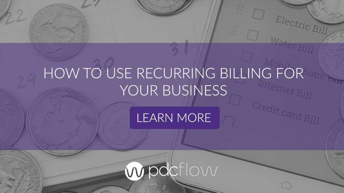 How To Use Recurring Billing For Your Business