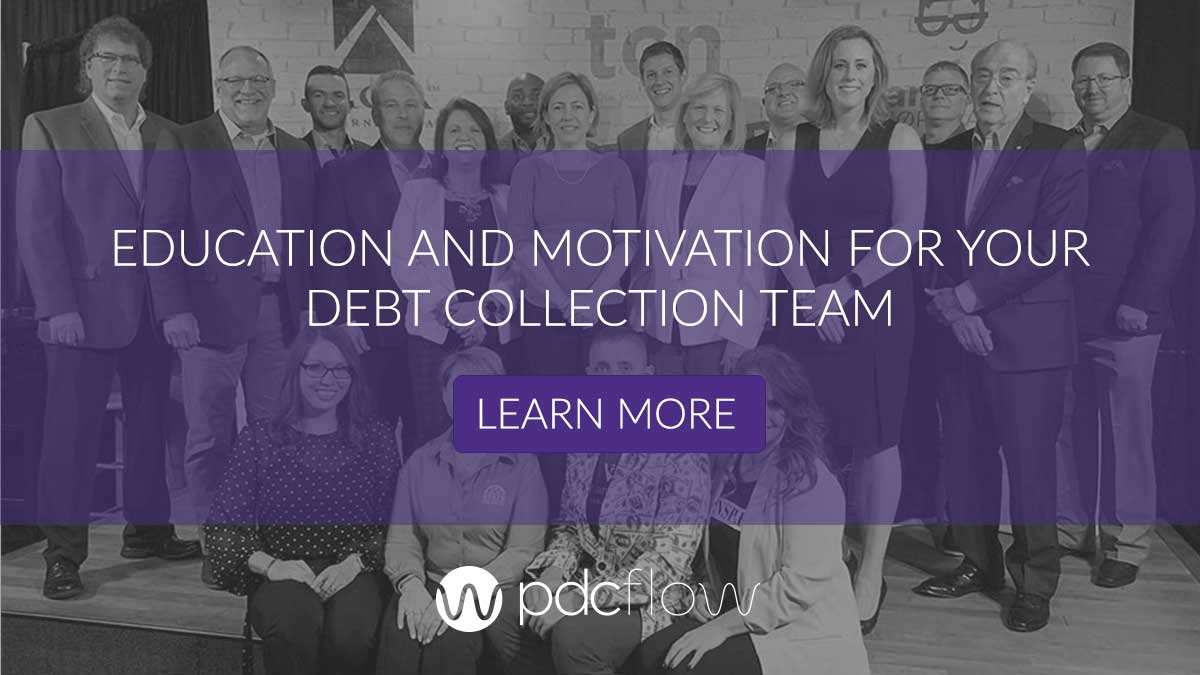Education and Motivation for your Debt Collection Team