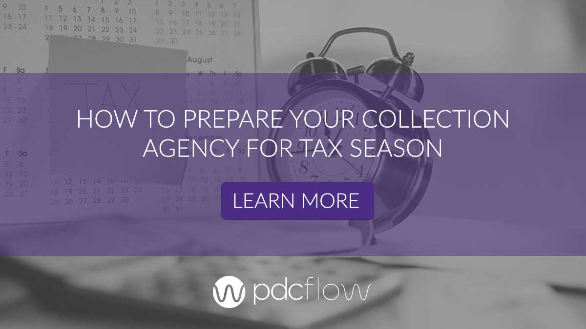 How to Prepare Your Collection Agency for Tax Season