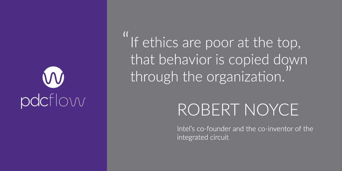 Robert Noyce Quote on Business Ethics