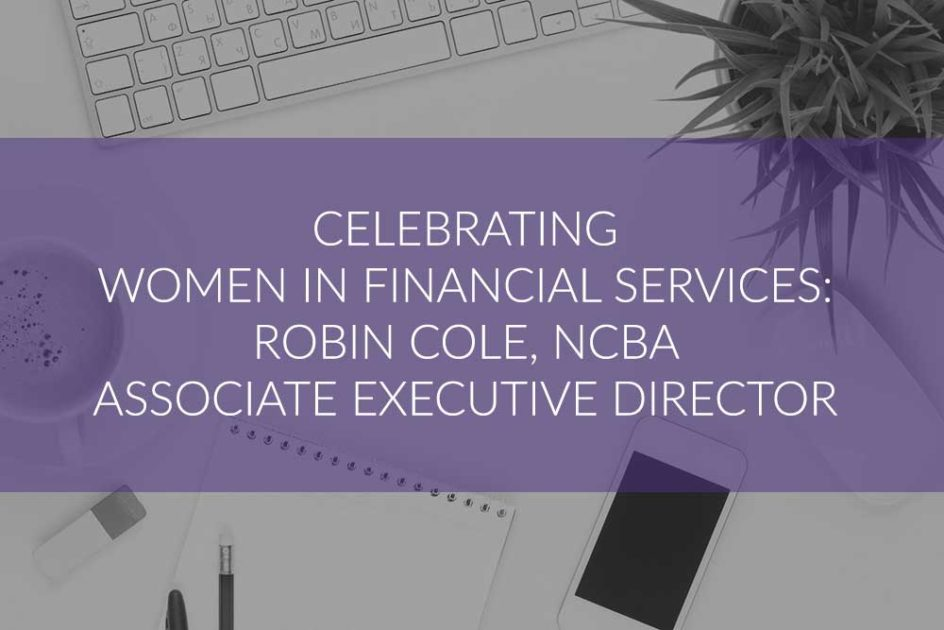 Celebrating Women in Financial Services - Robin Cole