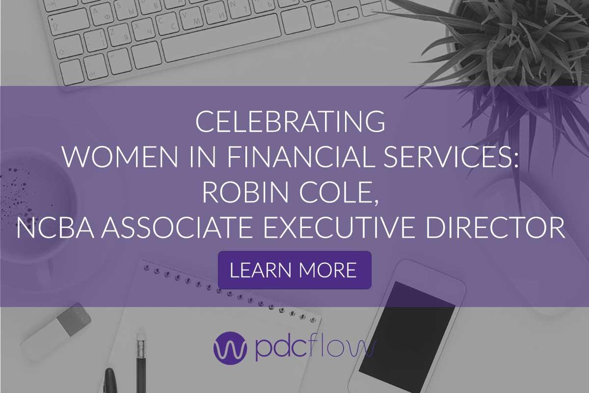 Celebrating Women in Financial Services: Robin Cole, NCBA Associate Executive Director