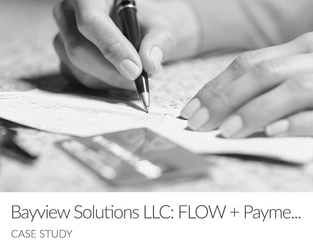 Bayview Solutions FLOW + Payments Case Study