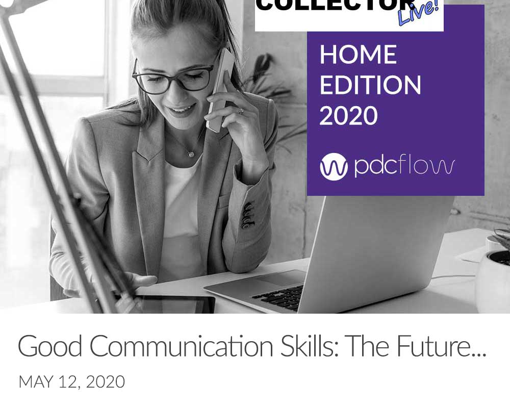 Good Communication Skills: The Future of the Collection Industry