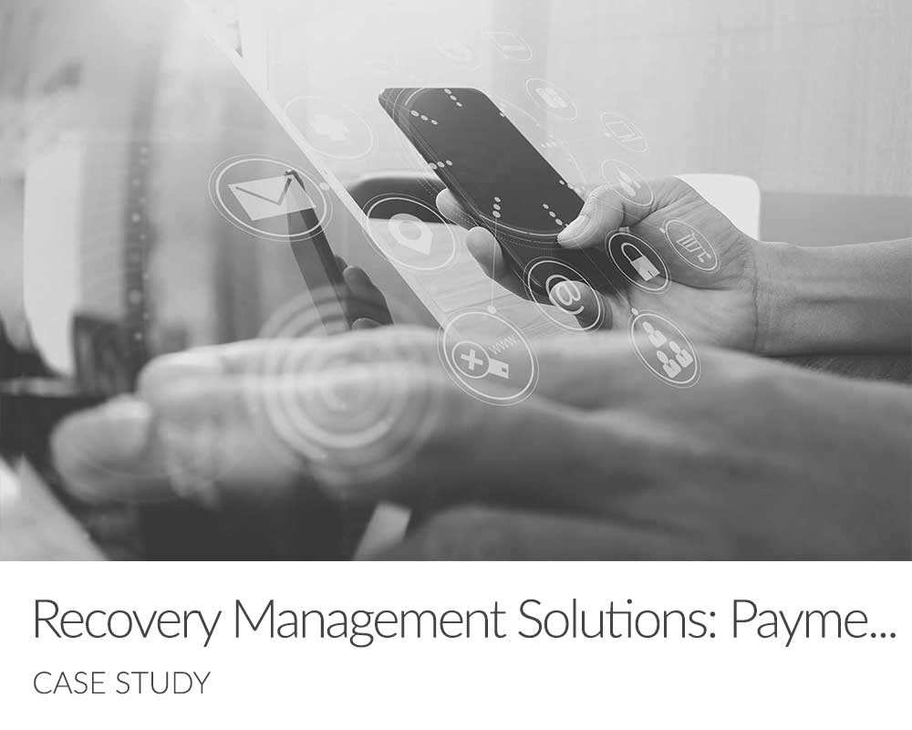 Recovery Management Solutions PDCflow Payment Hub Case Study