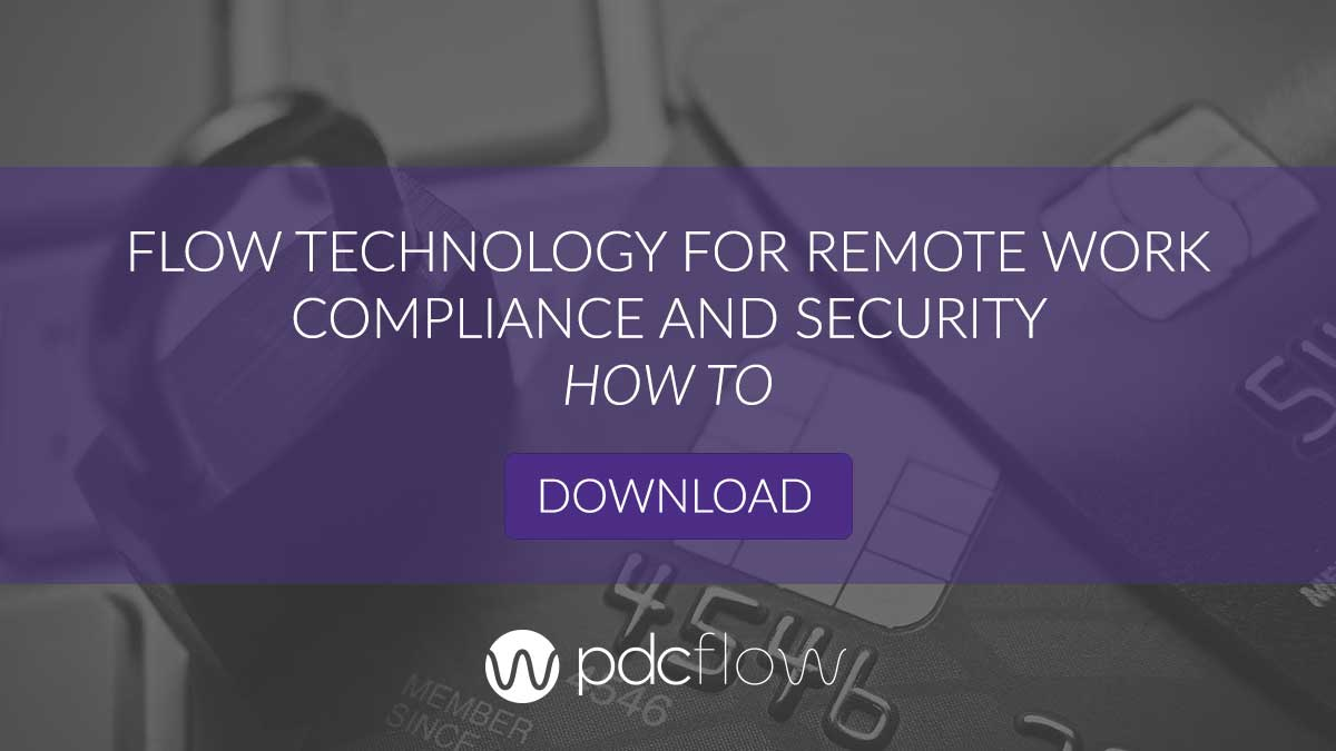 FLOW Technology for Remote Work Compliance and Security How To