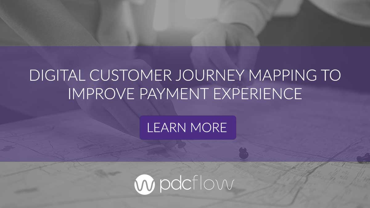 Digital Customer Journey Mapping to Improve Payment Experience