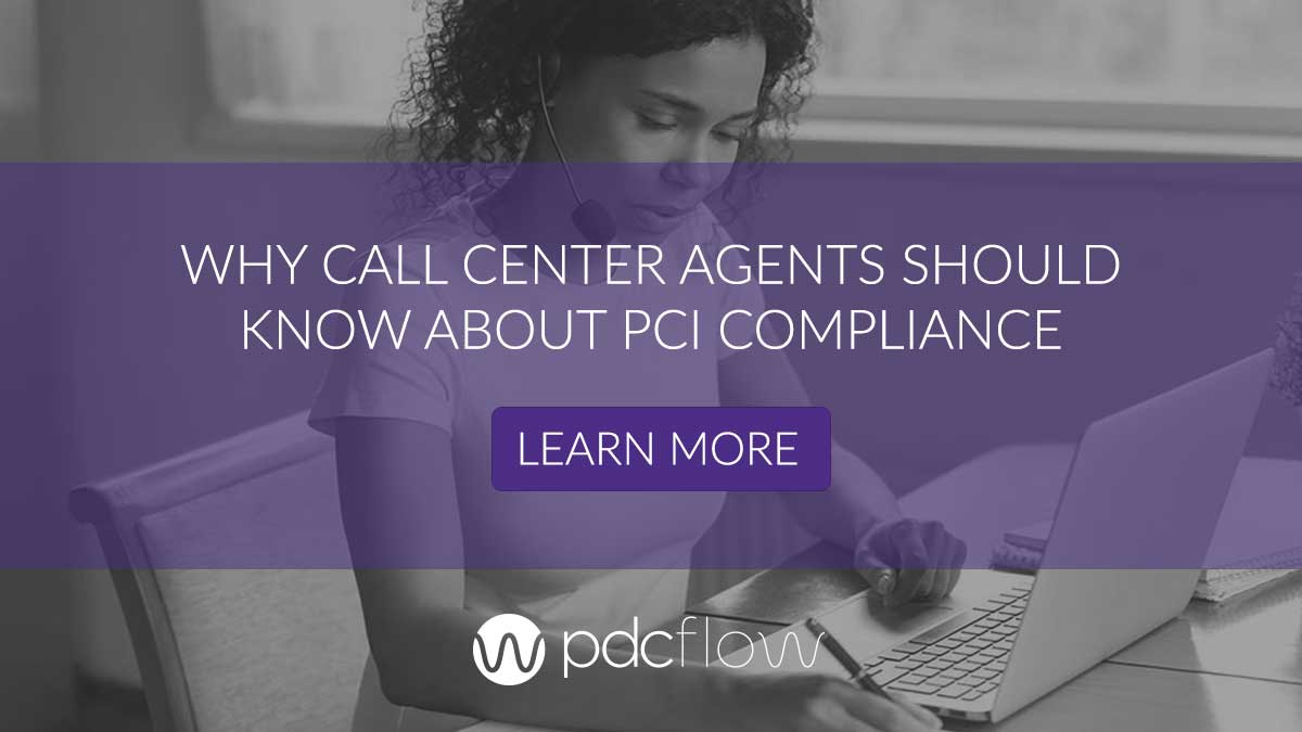 Why Call Center Agents Should Know About PCI Compliance