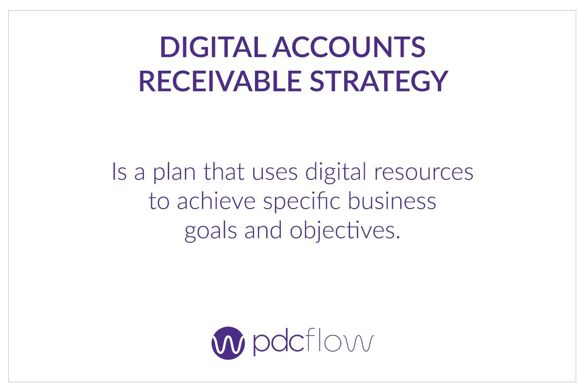 Digital Accounts Receivable Strategy Definition