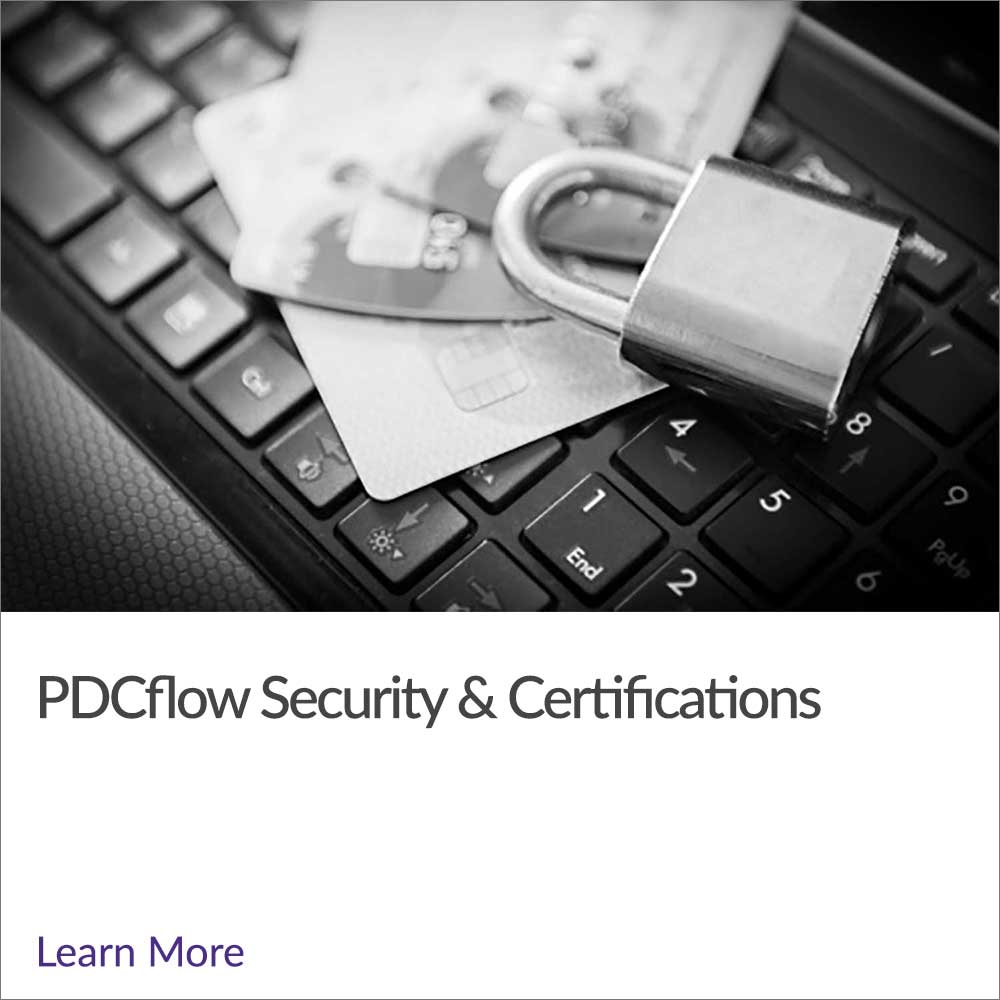 PDCflow Security & Certifications